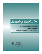 Researching Resolution: A Guide to Designing Public Sector Dispute Resolution Systems
