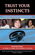Trust Your Instincts: A Guidebook For Women Who Work and Travel Alone