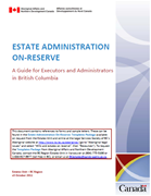 Estate Administration On-Reserve: A Guide for Executors and Administrators in British Columbia