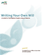 Writing Your Own Will: A Guide for First Nations People Living On Reserve
