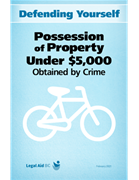Defending Yourself: Possession of Property Under $5,000 Obtained by Crime