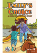 Emily's Choice: A Child Protection Story graphic novel
