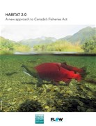 Habitat 2.0: A new approach to Canada's Fisheries Act