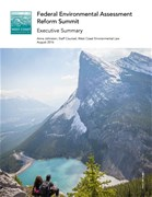Proceedings of the Federal Environmental Assessment Reform Summit