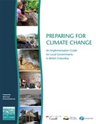 Preparing for climate change: An implementation guide for local governments in British Columbia