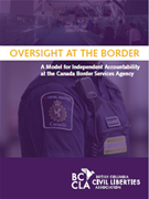 Oversight at the Border: A Model for Independent Accountability at the Canada Border Services Agency