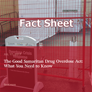 Good Samaritan Drug Overdose Act Fact Sheets: Know Your Rights When Calling Police