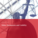 Police Documents and Liability