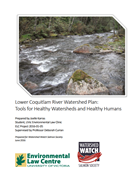 Lower Coquitlam River Watershed Plan: Tools for Healthy Watersheds and Healthy Humans