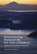 Maintaining Natural BC for Our Children: Selected Law Reform Proposals
