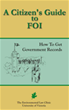A Citizen's Guide to Freedom of Information (FOI): How to Get Government Documents