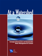 At a Watershed: Ecological Governance and Sustainable Water Management in Canada