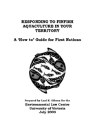 Responding to Finfish Aquaculture in Your Territory: A 'How to' Guide for First Nations