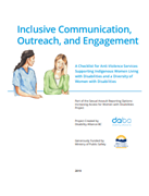 Inclusive Communication, Outreach, and Engagement: A Checklist for Anti-Violence Services Supporting Indigenous Women Living with Disabilities and a Diversity of Women with Disabilities